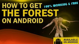 How to Get The Forest on Android – The Forest Android APK – Free Working Download!