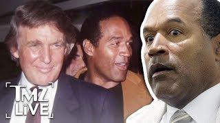 O.J. Simpson: Trump Is My Buddy | TMZ Live