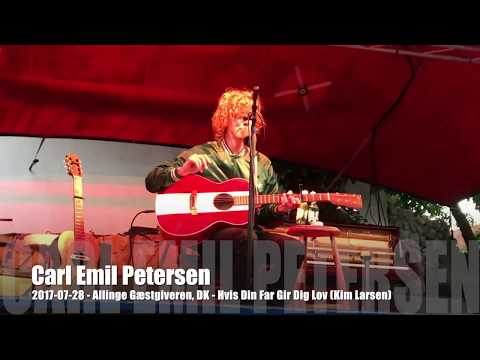 Carl Emil Petersen - 2017-07-28 - Allinge Gæstgiveren, DK - Hvis Din Far Gir Dig Lov (Kim Larsen)