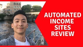 Automated Income Sites Review - Should You Get This OR Just Stay Far Far Away??
