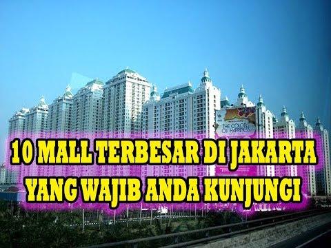 10 Mall Terbesar Di Kota Jakarta