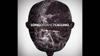Long Distance Calling - The Flood Inside - Full Album 2013