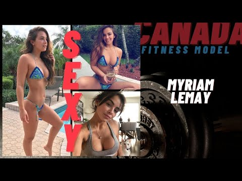 Myriam Lemay | Canada Fitness Model | Hot and Sexy