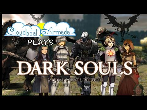 Cloudboat Armada Presents...Dark Souls Visual Novel