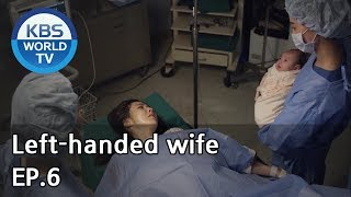 Left-handed wife | 왼손잡이 아내 EP.6 [ENG, CHN / 2019.01.16]