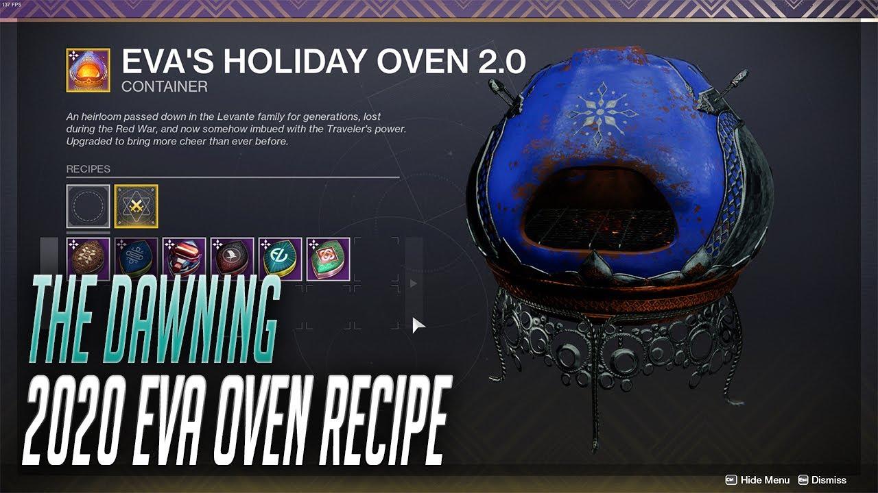 The Dawning 2020 Recipes Masterwork Eva S Holiday Oven Destiny 2 The Dawning Youtube