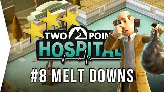 Two Point Hospital ► Mission 8 - Melt Downs 3 Stars! - [Gameplay & Playthrough]