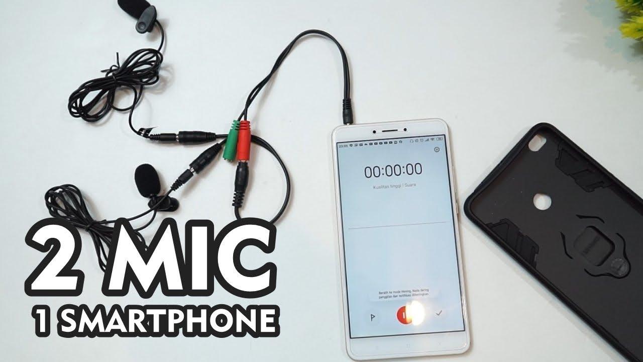 Cara Menggunakan Dua Mic di Satu Smartphone - Mudah dan Murah