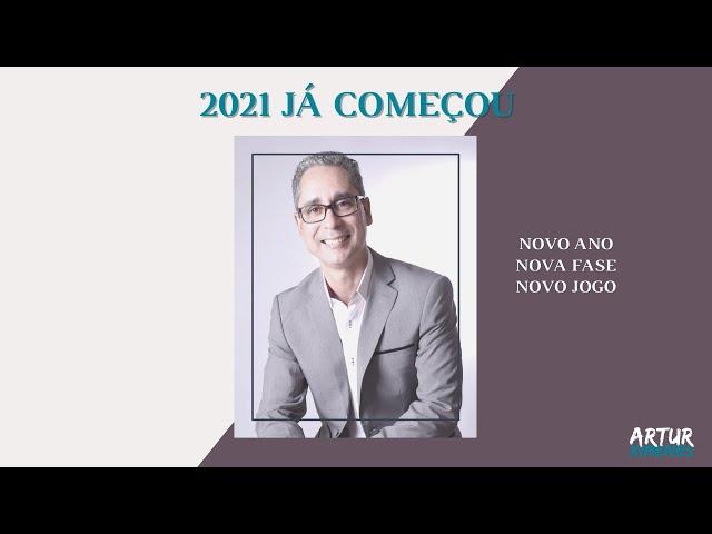 2021 JÁ COMEÇOU!