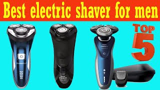Top 5 Best Electric Shaver For…