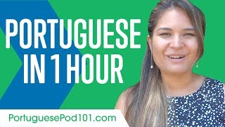 Learn Portuguese in 1 Hour - ALL You Need to Speak Portuguese