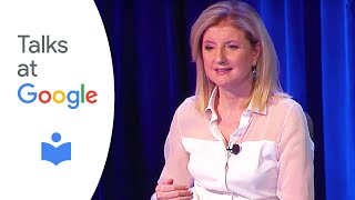 "Arianna Huffington: ""Thrive: The Third Metric to Redefining Success and Creating a Life..."""