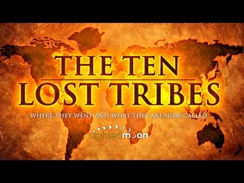 The Ten Lost Tribes | Where They Went, What They Are Now Called -- Part 1