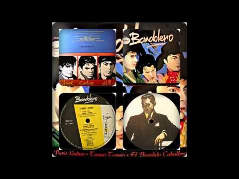 "BANDOLERO - PARIS LATINO (12"", HOT US MIX / TANGO TANGO, EL BANDIDO CABALLERO 1983)"
