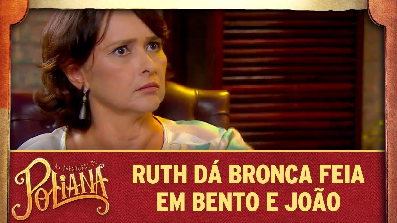 Ruth dá bronca feia  em Bento e João | As Aventuras de Poliana
