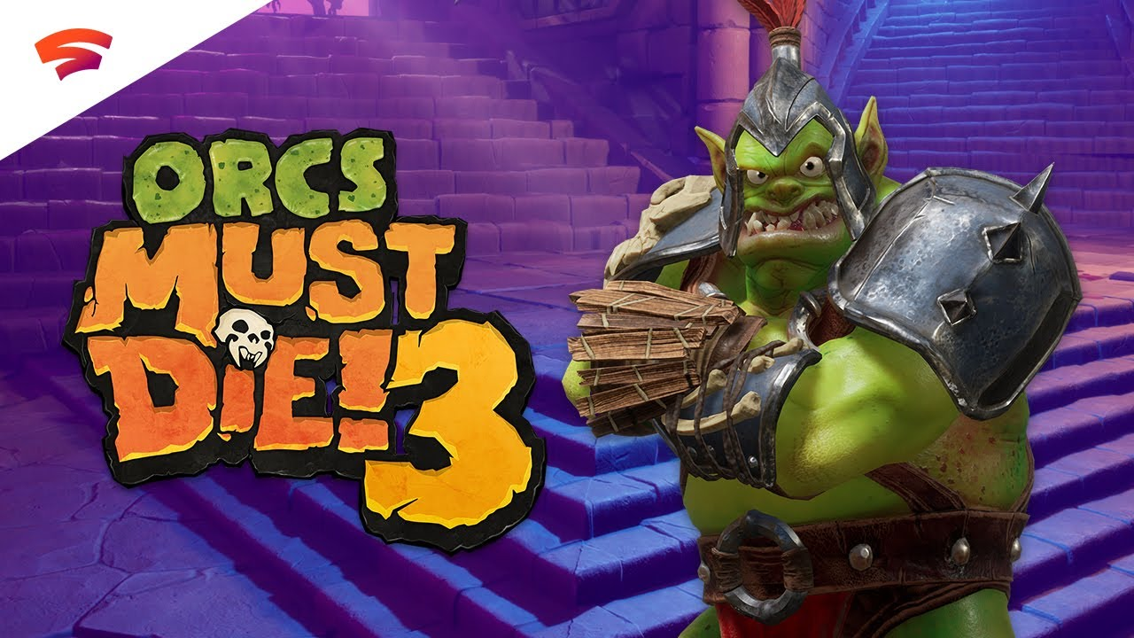 Orcs Must Die! 3 is Out Now for Google Stadia, Free for Stadia Pro Members