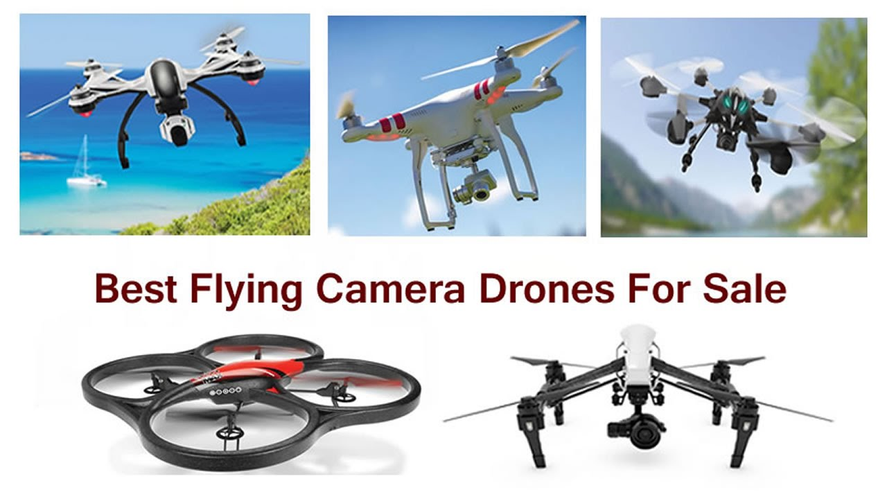 Best Flying Camera Drones For Sale 2018