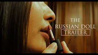The Russian Doll - Teaser Trailer