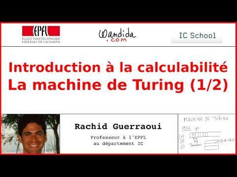 Introduction à la calculabilité - La machine de Turing (1/2) | Rachid Guerraoui