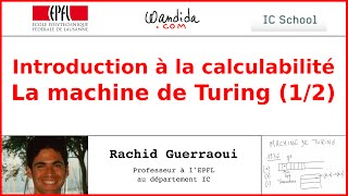 Informatique théorique: Machine de Turing - Introduction à la calculabilité
