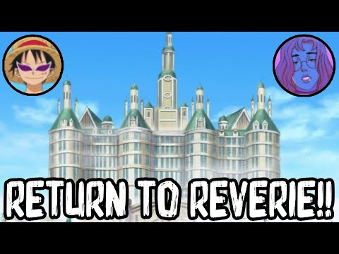 The Return To The Reverie!! One Piece Fan Project Review - Chapter 1