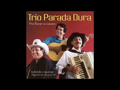 Trio Parada Dura - Brinco De Ouro