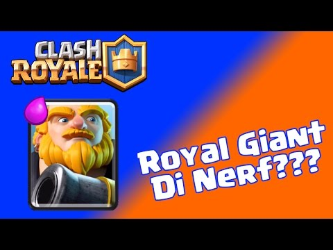 ROYAL GIANT DI NERF??? - CLASH ROYALE INDONESIA