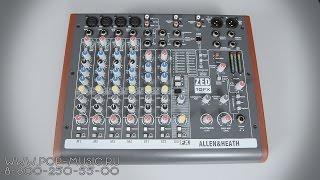 Микшерный пульт ALLEN&HEATH ZED10FX(Шестиканальный микшерный пульт ALLEN&HEATH ZED10FX http://goo.gl/4QoQFi подойдёт для озвучивания концертов рок-групп или..., 2014-10-02T04:40:06.000Z)