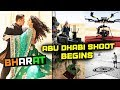 BHARAT की Abu Dhabi में Shooing हुई शुरू | Salman Khan, Katrina Kaif And Star Cast