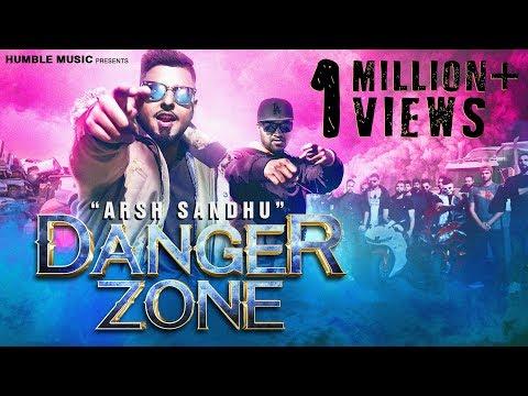 Danger Zone   Arsh Sandhu Feat. Ravi  RBS   Official Music Video   Humble Music