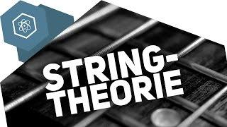 Was ist die Stringtheorie?