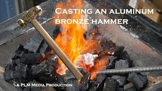 Casting an aluminum bronze hammer