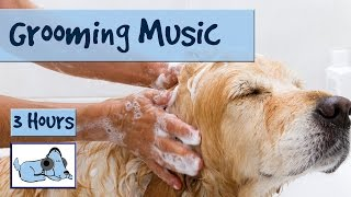 3 Hours Of Calming Music For Bathing Or Grooming Dogs. Try It Today!