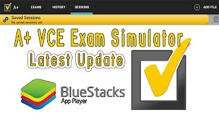 A+ VCE Player Exam Simulator (Windows & Android) - Free Download - Updated on April 19, 2018