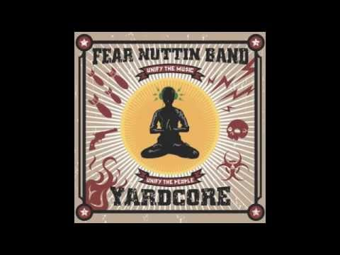 Runaway - Fear Nuttin Band