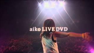 aikoが2011年7月27日に発売したLIVE DVD「ポップとロック」のCM。2009年...