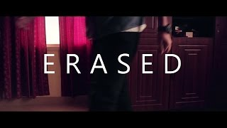 Erased - A Short Film