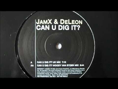JamX & DeLeon - Can U Dig It? (DuMonde Remix)