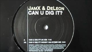 JamX & DeLeon - Can U Dig It? (DuMonde Remix)