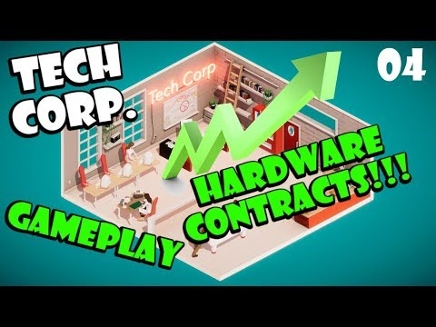 Tech Corp Gameplay   Hardware Contracts   Episode 04  