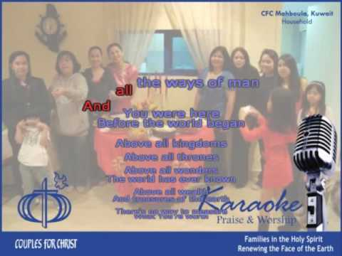 Above All (CFC - Karaoke) - Couples for Christ Songs Music Ministry CLP lyrics