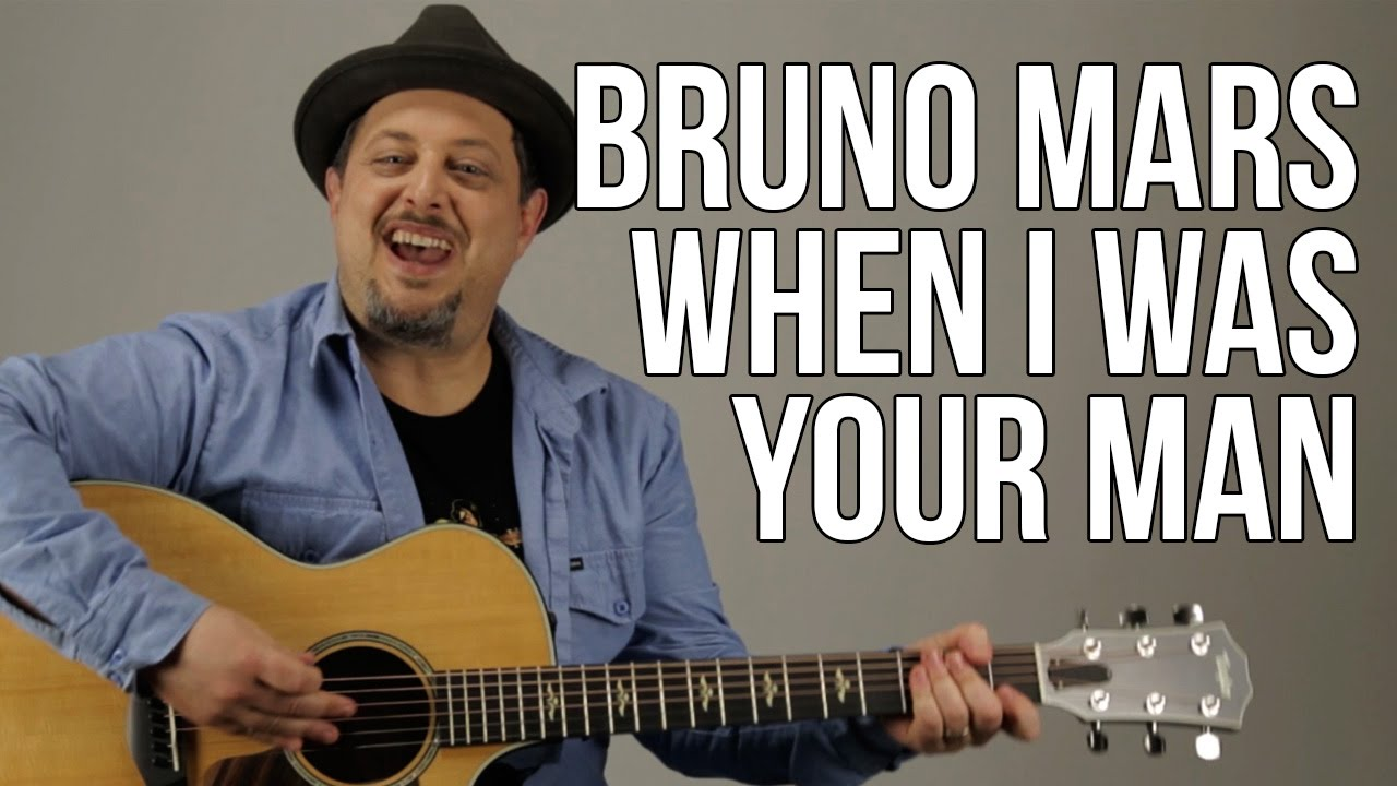 Bruno Mars When I Was Your Man Guitar Lesson How To Play Easy