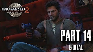 Uncharted 2 Among Thieves Walkthrough Part 14 - Tunnel Vision, Brutal Difficulty, All Treasures