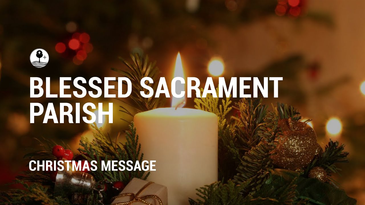 Christmas Message from the Parish