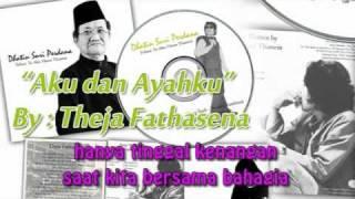 """""""Aku dan Ayahku"""" - Theja Fathasena.flv"""