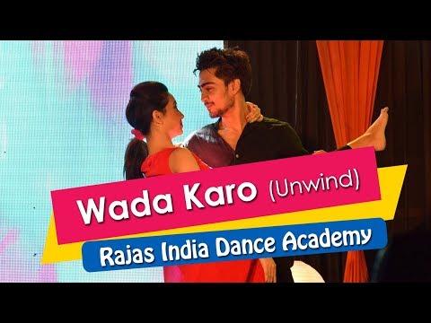 Wada Karo (Unwind), Hua Hain Aaj Paheli Bar, Suraj Hua Maddham ||