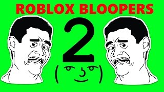 ROBLOX BLOOPERS 2 | TheRobloxGamer12391