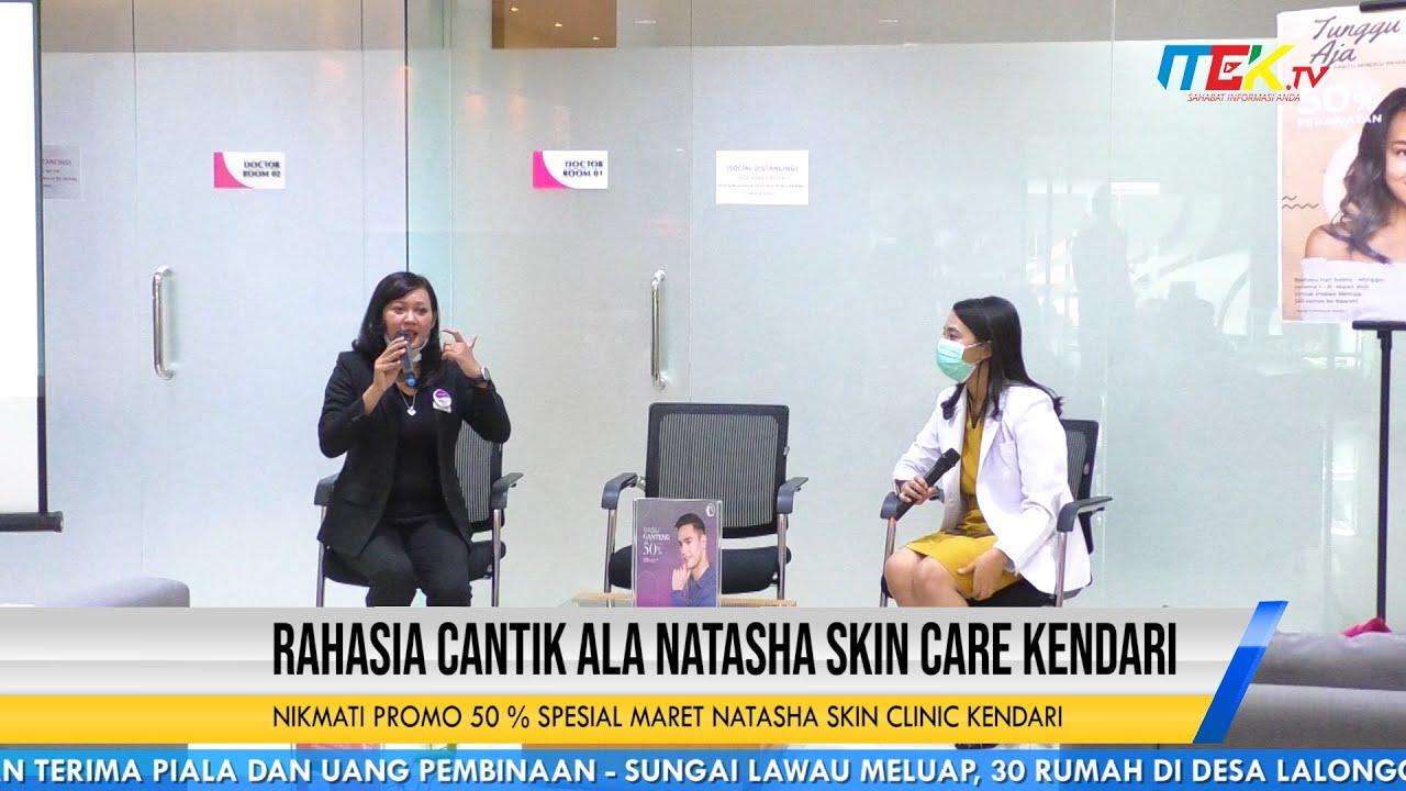 Nikmati Promo 50 % Spesial Maret Natasha Skin Clinic Kendari