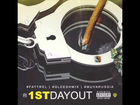 Download Fat Trel   First Day Out Remix