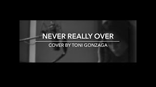 Katy Perry NEVER REALLY OVER COVER | Toni Gonzaga